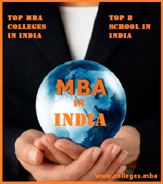 MBA in India,Top MBA Colleges in India,Top B school in India